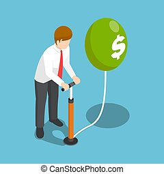 Isometric businessman blowing a dollar balloon by air pump.