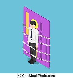 Isometric businessman chained with credit card