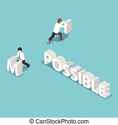 Isometric businessman change the word impossible to possible