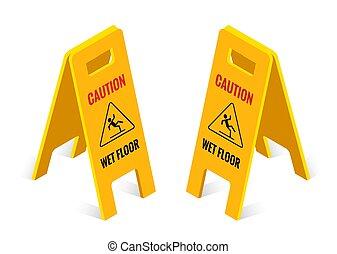 Isometric caution wet floor sign isolated on white background