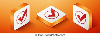 Isometric Check mark in round icon isolated on orange background. Check list button sign. Orange square button. Vector