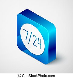 Isometric Clock 24 hours icon isolated on grey background. All day cyclic icon. 24 hours service symbol. Blue square button. Vector Illustration