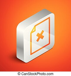 Isometric Delete file document icon isolated on orange background. Rejected document icon. Cross on paper. Silver square button. Vector Illustration