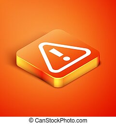 Isometric Exclamation mark in triangle icon isolated on orange background. Hazard warning sign, careful, attention, danger warning sign. Vector
