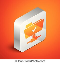 Isometric FTP operation successful icon on orange background. Concept of software update, transfer protocol, teamwork tool management, copy process. Silver square button. Vector Illustration