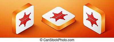 Isometric Hexagonal sheriff star icon isolated on orange background. Sheriff badge symbol. Orange square button. Vector