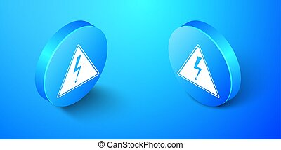 Isometric High voltage sign icon isolated on blue background. Danger symbol. Arrow in triangle. Warning icon. Blue circle button. Vector
