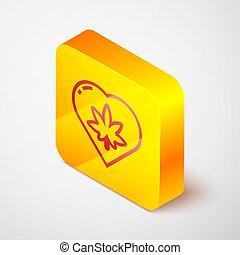 Isometric line Marijuana leaf in heart shape icon isolated on grey background. Hemp symbol. Yellow square button. Vector Illustration