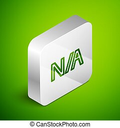 Isometric line Not applicable icon isolated on green background. Silver square button. Vector Illustration