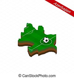 Isometric map of Azerbaijan with soccer field. Football ball in center of football pitch.