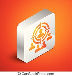 Isometric Marketing target strategy concept icon isolated on orange background. Aim with people sign. Silver square button. Vector Illustration