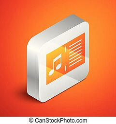 Isometric Music book with note icon isolated on orange background. Music sheet with note stave. Notebook for musical notes. Silver square button. Vector Illustration