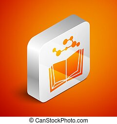 Isometric Open book icon isolated on orange background. Silver square button. Vector Illustration