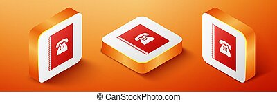 Isometric Phone book icon isolated on orange background. Address book. Telephone directory. Orange square button. Vector