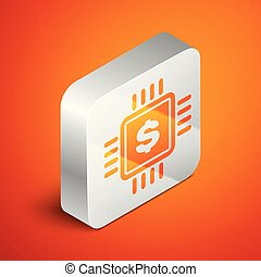 Isometric Processor chip with dollar icon isolated on orange background. CPU and a dollar sign. Silver square button. Vector Illustration