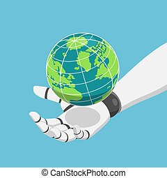 Isometric robot hand holding the world or planet earth