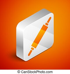 Isometric Rolling pin icon isolated on orange background. Silver square button. Vector Illustration