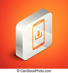 Isometric Smartphone with download icon isolated on orange background. Silver square button. Vector Illustration