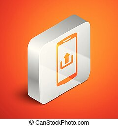 Isometric Smartphone with upload icon isolated on orange background. Silver square button. Vector Illustration