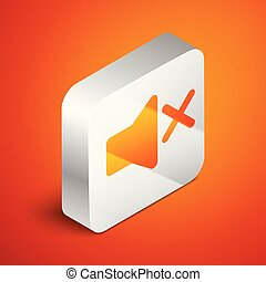 Isometric Speaker mute icon isolated on orange background. No sound icon. Volume Off symbol. Silver square button. Vector Illustration