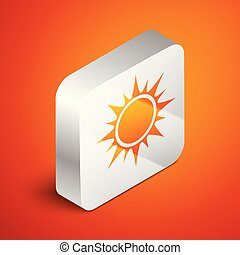 Isometric Sun icon isolated on orange background. Silver square button. Vector Illustration