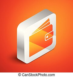 Isometric Wallet icon isolated on orange background. Silver square button. Vector Illustration