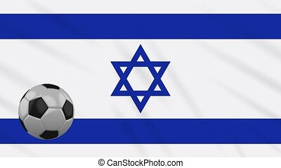 Israel flag waving and football rotates, loop - Israel flag...