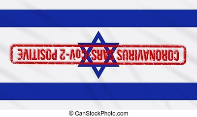 Israeli swaying flag stamped with red positive response to COVID-19, loop
