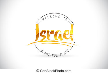 Israel Welcome To Word Text with Handwritten Font and Golden Texture Design.
