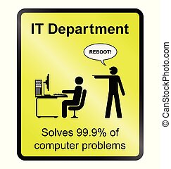 IT Department Information Sign - Yellow comical IT...