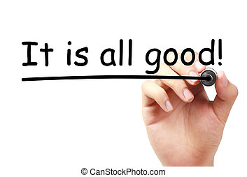 It is all good text is written on transparent white board by hand with marker isolated.