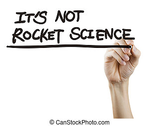 it is not rocket science words written by hand