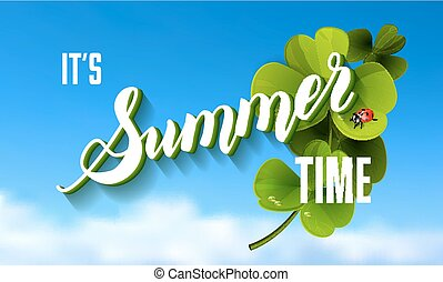 It is Summer Time Lettering Background With green Clover. Vector