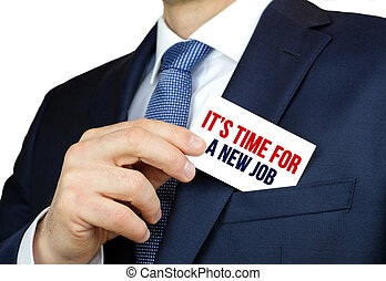 it is time for a new job - career concept