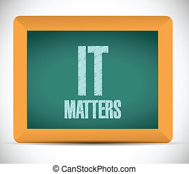 it matters sign message illustration design