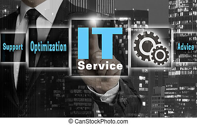 IT service concept is shown by businessman