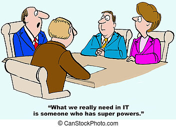 Business cartoon about needing a super power in IT.