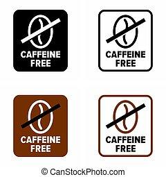 """ital, vegyület, """"caffeine, free"""""""