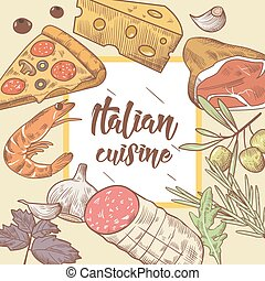 Italian Cuisine Food Menu Design Template. Hand Drawn Traditional Italy Dishes with Pizza, Cheese and Meat. Vector illustration