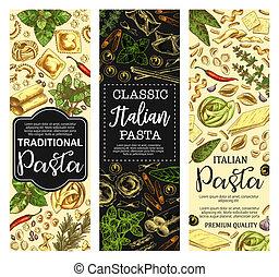 Italian pasta banners of mediterranean cuisine food. Macaroni, spaghetti and farfalle, ravioli, lasagna and fusilli, cannelloni, fettuccine and conchiglie sketch flyers with fresh herbs and chilli