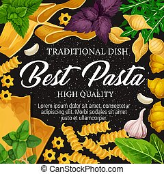 Italian cuisine pasta, spice and herbs - Pasta traditional...
