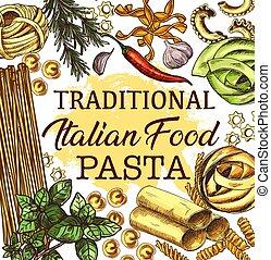 Italian cuisine poster with pasta and seasonings - Pasta...