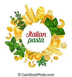 Italian pasta banner, herbs and seasoning - Pasta of Italy...