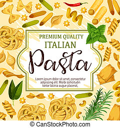 Italian pasta, spices and herbs
