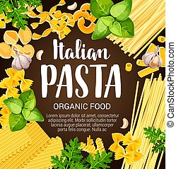 Italian pasta with herbs and spices
