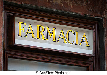 Italian Pharmacy Sign - Pharmacy Sign in a Italian City