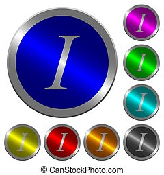 Italic font type luminous coin-like round color buttons