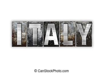 Italy Concept Isolated Metal Letterpress Type