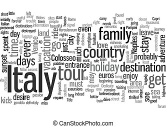 Italy in days text background wordcloud concept