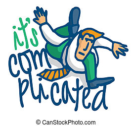 Cartoon illustration phrase of a complicated matter on a businessman